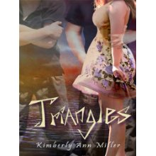 Triangles - Kimberly Ann Miller