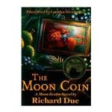 The Moon Coin, book one