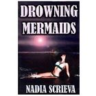 Drowning Mermaids