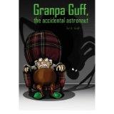 Granpa Guff, Accidental Astronaut
