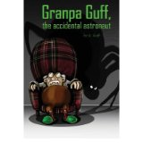 Granpa Guff, Accidental Astronaut
