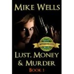 Lust, Money & Murder