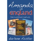 Book Review: Amanda in England: The Missing Novel - by Darlene Foster