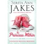 The Princess Within - for teens