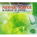 Forensic Science - in pursuit of justice