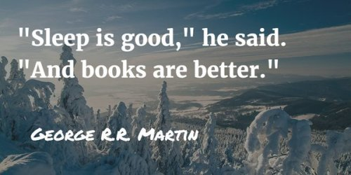 quote by George R R Martin