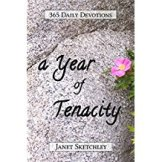 A Year of Tenacity - 365 daily devotions