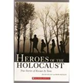 Heros of the Holocaust - true stories of rescues by teens
